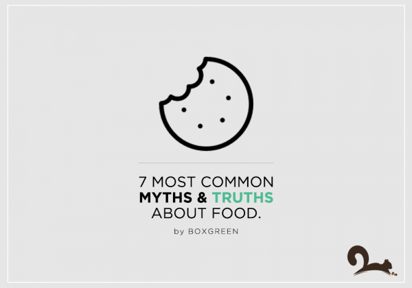 truth and myths about food